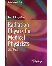 Radiation Physics for Medical Physicists