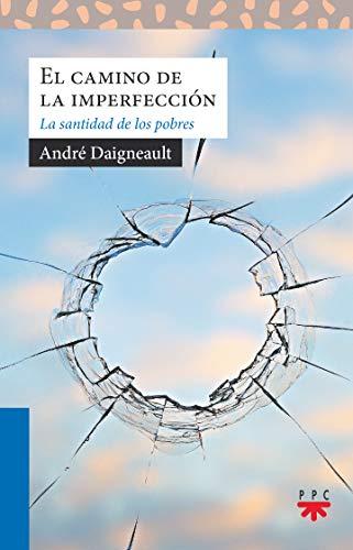 El camino de la imperfección (Sauce) por André Daigneault,Mendoza Carpintero, Julio