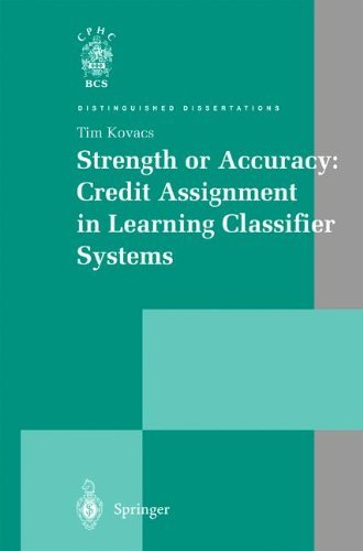 Download Strength or Accuracy: Credit Assignment in Learning Classifier Systems (Distinguished Dissertations) Pdf