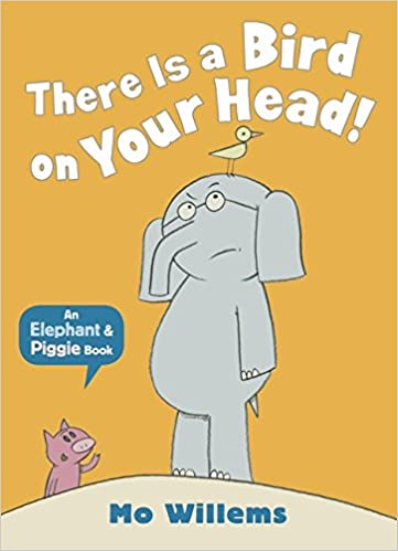 Amazon | There Is a Bird on Your Head! (Elephant and Piggie ...