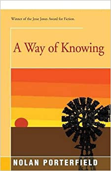 A Way of Knowing: A Novel