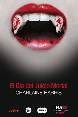 Descargar Libro El Día Del Juicio Mortal Charlaine Harris