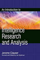 An Introduction to Intelligence Research and Analysis (Security and Professional Intelligence Education Series)