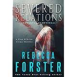 Severed Relations: A Finn O'Brien Crime Thriller (The Finn O'Brien Thriller Series Book 1)