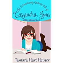 Walker Wildcats Year 2: The Extraordinarily Ordinary Life of Cassandra Jones (Volume 2)