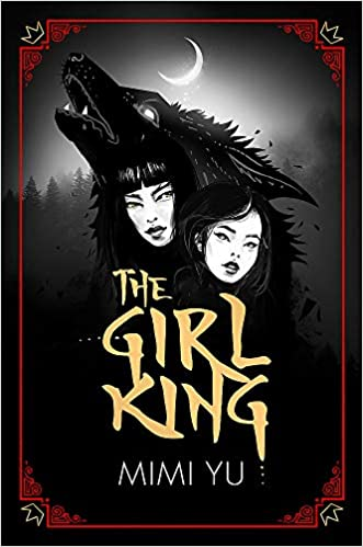 Image result for The Girl King by Mimi Yu
