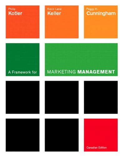 A Framework for Marketing Management, First Canadian Edition