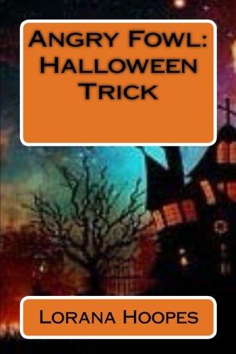 Angry Fowl: Halloween Trick (Volume 3)]()
