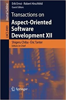 Transactions on Aspect-Oriented Software Development XII (Lecture Notes in Computer Science) (2015-03-21)