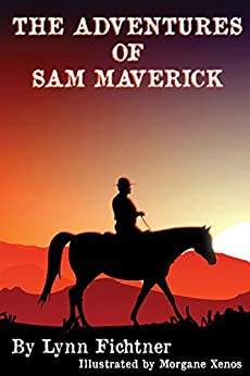 The Adventure of Sam Maverick by [Fichtner, Lynn M.]