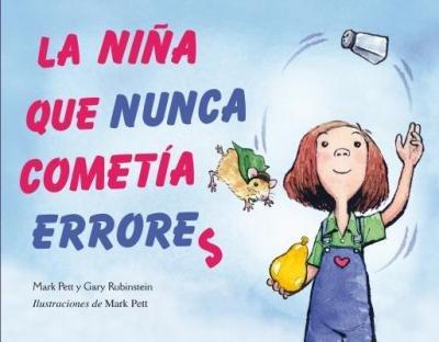 [ La Nina Que Nunca Cometia Errores = The Girl Who Never Made Mistakes (Picarona) (Spanish) ] By Pett, Mark ( Author ) [ 2013 ) [ Hardcover ]