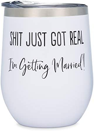 Funny Engagement Gift Shit Just