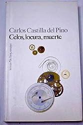 Celos, Locura y Muerte (Temas de Hoy) (Spanish Edition)
