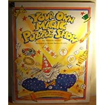 Your Own Magic Puzzle Show