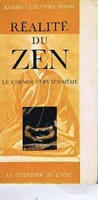 Réalité du zen : Le chemin vers soi-même par Kôshô Uchiyama