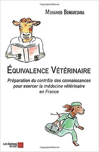 Amazon Fr Equivalence Veterinaire Preparation Du Controle