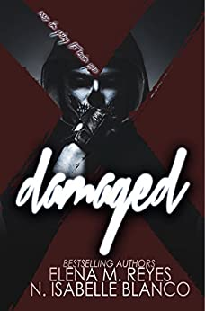 Damaged (Voyeur Book 4) by [Blanco, N. Isabelle, Reyes, Elena M.]