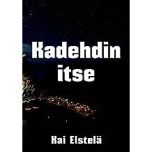 Kadehdin itse (Finnish Edition)