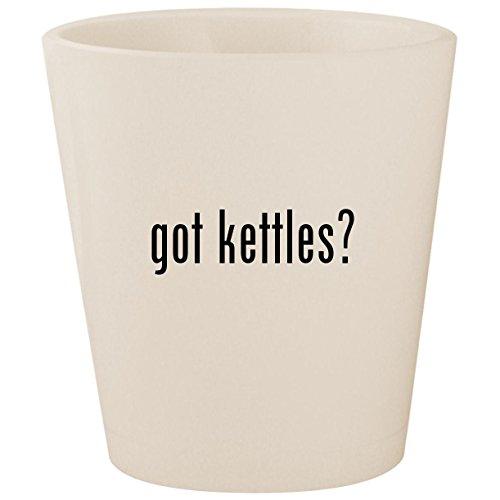 got kettles? - White Ceramic 1.5oz Shot Glass