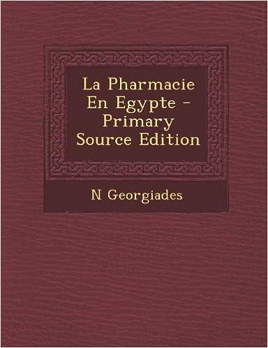 En ligne téléchargement gratuit La Pharmacie En Egypte pdf