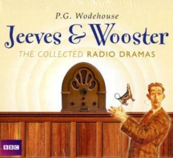 Jeeves & Wooster: The Collected Radio Dramas (Six BBC Full Cast Radio Dramas) by AudioGO