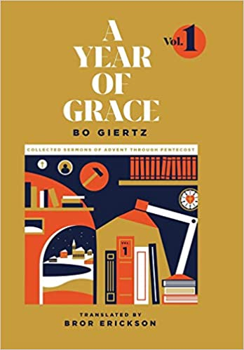 A Year of Grace, Volume 1: Collected Sermons of Advent Through