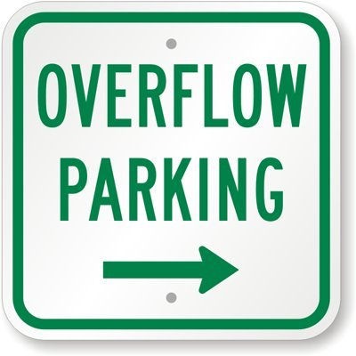 Overflow Parking with Right Arrow Sign, 12