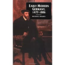 Early Modern Germany, 1477-1806