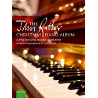 The John Rutter Christmas Piano Album: 8 of his best-loved seasonal choral pieces in new transcriptions for solo piano