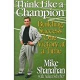 Think Like a Champion, Mike Shanahan and Adam Schefter, 0066620392