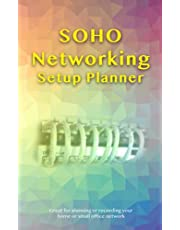 Home Networking Setup: SOHO planner, log down your current configuration or planning for network organizing. Record your IP or MAC address for every device