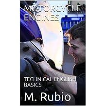 MOTORCYCLE  ENGINES: TECHNICAL ENGLISH BASICS (MOTORCYCLE TECHNICAL ENGLISH Book 3)