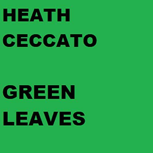 Green Leaves -