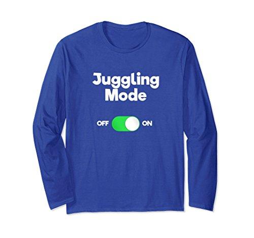 Unisex Juggling Long Sleeve Shirt Gift - Funny Mode for Jugglers XL Royal ()