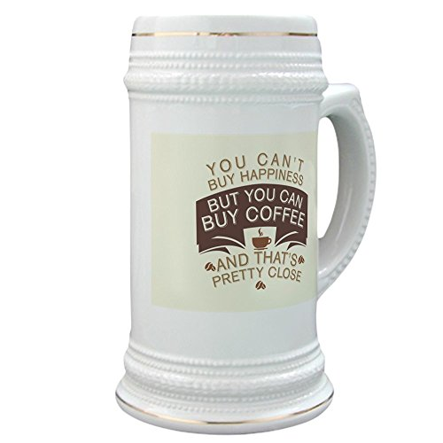Stein (Glass Drink Mug Cup) You Can't Buy Happiness Buy Coffee]()