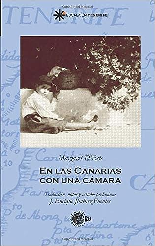 Amazon.com: En las Canarias con una camara (Escala en ...