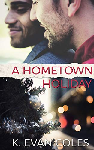 A Hometown Holiday by K. Evan Coles | amazon.com