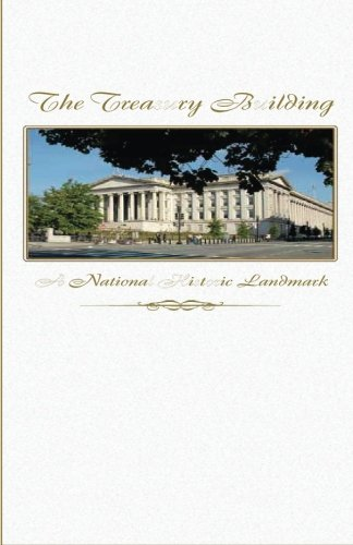 The Treasury Building: A National Historic Landmark (Building Treasury)