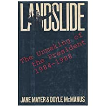 Landslide: The Unmaking of the President, 1984-1988
