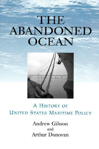 Download The Abandoned Ocean: A History of United States Maritime Policy pdf epub