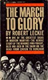 The March to Glory, Robert Leckie, 0553285327
