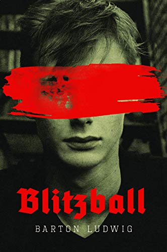 Blitzball: A Teen Clone of Hitler Rebels Against Nazis in Young Adult Novel ()