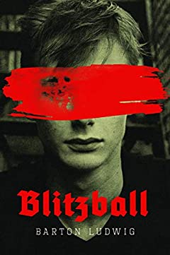 Blitzball: A Clone of Hitler Battles Nazi's in Sci-Fi Young Adult Novel
