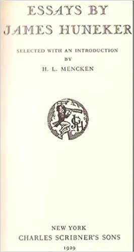 essays by james huneker james gibbons huneker h l mencken  essays by james huneker james gibbons huneker h l mencken com books