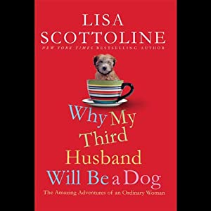 Why My Third Husband Will Be a Dog Audiobook