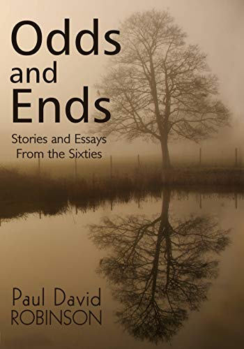 Odds and Ends Stories and Essays From the Sixties