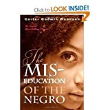 The MIS-Education of the Negro[MIS EDUCATION OF THE NEGRO][Paperback]