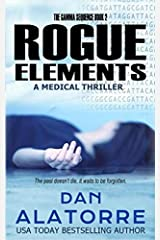 Rogue Elements: The Gamma Sequence Book 2 Paperback