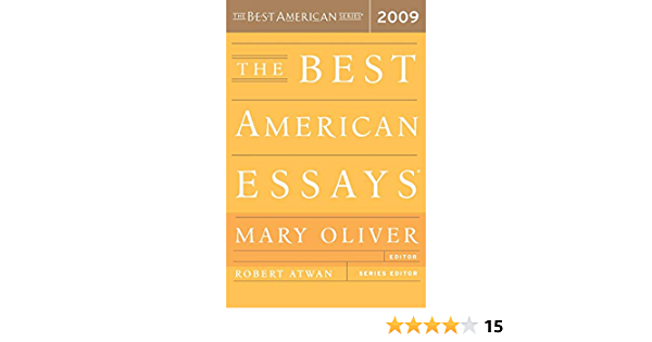 Best american essays 2009 edited mary oliver suggested topic for research paper