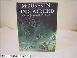 Mousekin Finds a Friend